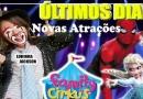 Family Cirkus faz últimas apresentações em Campo Limpo
