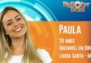 Paula está no Big Brother 2019
